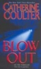 Coulter, Catherine,Blowout
