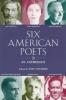 Six American Poets,An Anthology