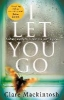 C. Mackintosh,I Let You Go