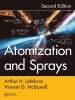 Arthur H. Lefebvre,   Vincent G. McDonell,Atomization and Sprays