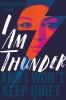 <b>Khan, Muhammad</b>,I Am Thunder