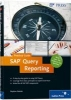Kaleske, Stephan,SAP Query Reporting--Practical Guide
