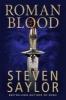 Saylor, Steven,Roman Blood