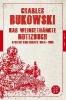 Bukowski, Charles,Das weingetränkte Notizbuch
