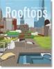 Philip Jodidio,Rooftops. Islands in the Sky