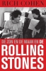 <b>Rich  Cohen</b>,De zon en de maan en The Rolling Stones