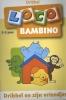 ,Loco Bambino Dribbel en zijn vriendjes