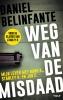Daniel  Belinfante,Weg van de misdaad