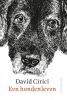 David  Cirici, Gerard de Viet,Een hondenleven