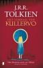 J.R.R.  Tolkien,Het verhaal van Kullervo