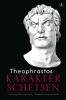 <b>Theophrastos</b>,Karakterschetsen
