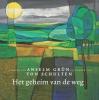 <b>Anselm  Grün</b>,Het geheim van de weg