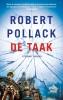 <b>Robert  Pollack</b>,De Taak