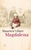 <b>Maarten `t Hart</b>,Magdalena