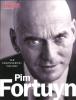 <b>Robert  Stiphout, Syp  Wynia, Liesbeth  Wytzes</b>,Pim Fortuyn ter herinnering 1948-2002