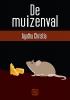Agatha  Christie,De muizenval