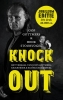 <b>Joop  Gottmers, Henk  Stoorvogel</b>,Knock out