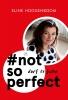 Eline  Hoogenboom,#notsoperfect