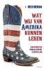 <b>Rick  Nieman</b>,Wat wij van Amerika kunnen leren
