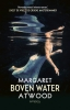 Margaret  Atwood,Boven water