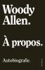 <b>Woody  Allen</b>,? propos