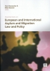 ,Essential Texts on European and International Asylum and Migration Law And Policy