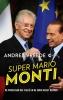 Andrea  Vreede,Super Mario Monti