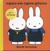<b>Dick  Bruna</b>,Opao en opoe pluus ien`t nimweegs