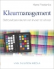 <b>Hans  Frederiks</b>,Kleurmanagement