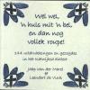 <b>Jaap van der Marel, Leendert de Vink</b>,Wel wel, `n huis mit `n bel, en dan nog vollek roupe!