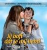 <b>Marga  Baas, Anja  Breijer</b>,Jij boft dat je mij hebt!