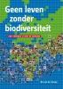 Nic van der Knaap,Geen leven zonder biodiversiteit
