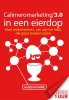 <b>Karen  Romme</b>,Calimeromarketing 3.0 in een eierdop