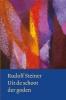 Rudolf  Steiner,Uit de schoot der goden