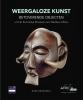 ,<b>Weergaloze kunst</b>