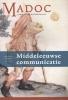 Middeleeuwse communicatie,madoc. tijdschrift over de Middeleeuwen 26 (2012) 4