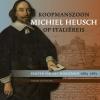 Marijke van der Wal,Koopmanszoon Michiel Heusch op Itali?reis
