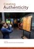 Creating authenticity,authentication processes in ethnographic museums