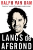 Ralph van Dam,Langs de afgrond