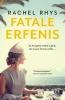 <b>Rachel  Rhys</b>,Fatale erfenis