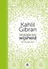 Neil  Douglas-Klotz Kahlil  Gibran,Een boekje over wijsheid
