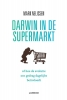 Mark  Nelissen ,DARWIN IN DE SUPERMARKT (POD)