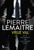 Pierre  Lemaitre ,Vrije val