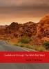 Angie  Franssen ,Guidebook through The Wild Wild West