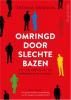 <b>Thomas Erikson</b>,Omringd door slechte bazen