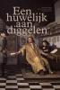 Christiaan  Schrickx Dieuwertje  Duijn,Een huwelijk aan diggelen