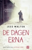 <b>Jess  Walter</b>,De dagen erna