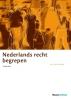 Lydia  Janssen ,Nederlands recht begrepen