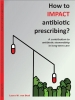Laura van Buul,How to IMPACT antibiotic prescribing ?