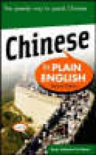 De Mente, Boye Lafayette Chinese in Plain English, Second Edition